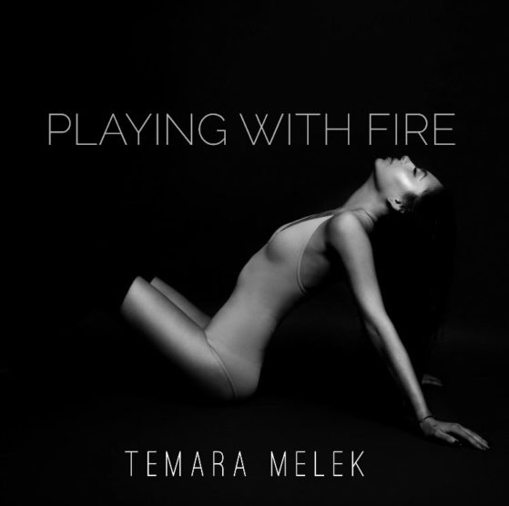 Temara Melek Playing With Fire